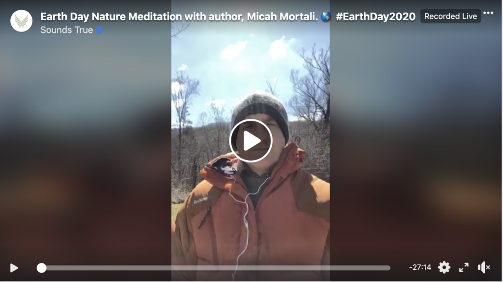 Micah Mortali Facebook Live clickable image for guided meditation earthday