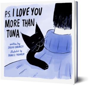 ps i love you more than tuna
